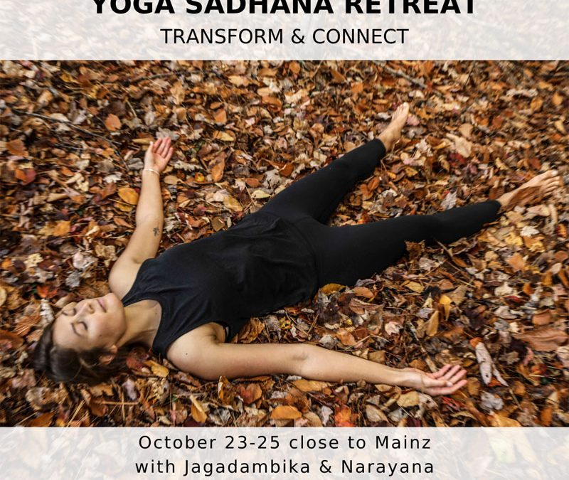 Yoga Sadhana Retreat – Transform & Connect